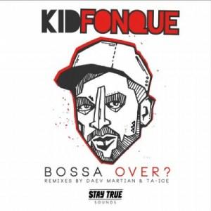 Kid Fonque - Bossa Over ? (Billowjazz Remix)